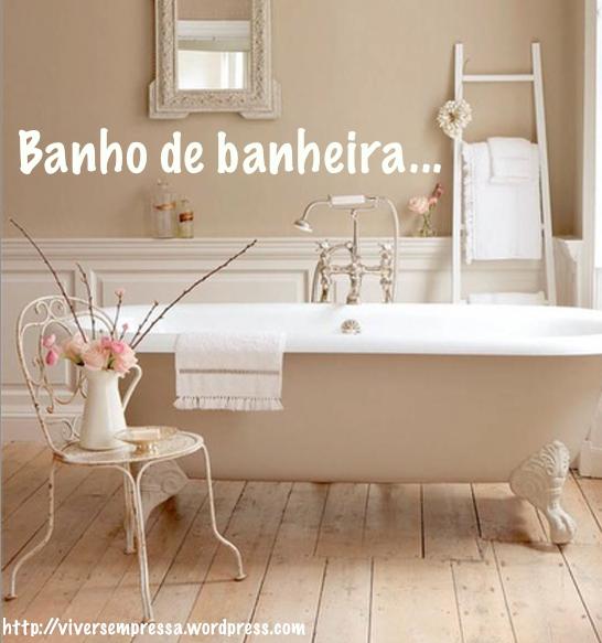 pequenos prazeres banho de banheira