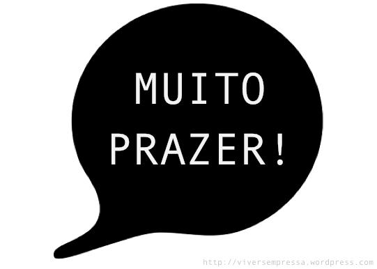 MUITO PRAZER